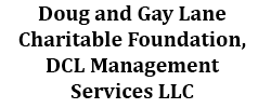 Doug-and-Gay-Lane-Charitable-Foundation-DCL-Management-Services-LLC